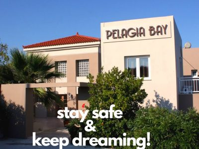 Stay Safe & Keep dreaming   Pelagia Bay